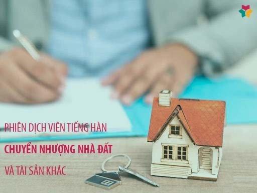 Phiên dịch tiếng Hàn chuyển nhượng nhà đất và tài sản khác