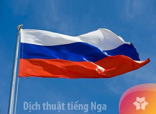 Dịch thuật tiếng Nga nhanh chóng chuẩn xác 2021